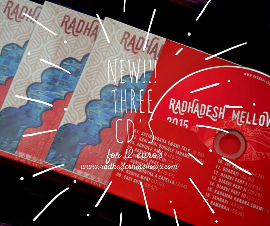 Radhadesh Mellows CDs